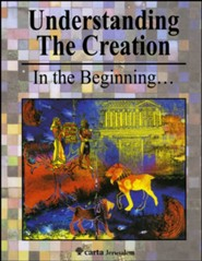 Understanding the Creation: In the Beginning...