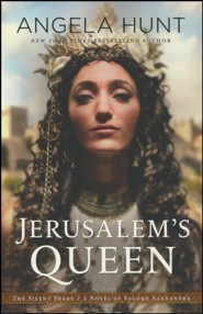 Jerusalem's Queen: A Novel of Salome Alexandra #3