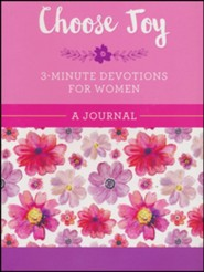 Choose Joy: 3-Minute Devotions for Women Journal
