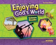 Abeka Enjoying God's World Grade 2 Science Reader Teacher's  Edition (5th Edition)