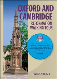 Oxford and Cambridge: Reformation Walking Tour
