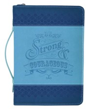 Be Strong & Courageous, Joshua 1:9 Bible Cover, Two-Tone Blue, Medium
