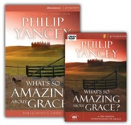 What's So Amazing About Grace? DVD & Participant's Guide