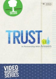 Seeds Family Worship Vol. 11: Trust
