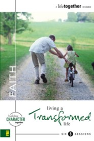 Faith: Living a Transformed Life - eBook