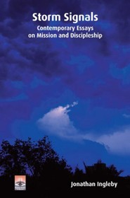 Storm Signals: Contemporary Essays on Mission and Discipleship