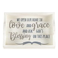 We Open Our Home in Love and Grace Serving Tray