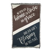 We Open Our Home in Love and Grace Throw