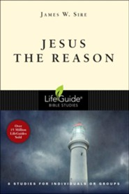 Jesus the Reason, LifeGuide Seeker Bible Study