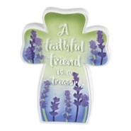 A Faithful Friend is a Treasure Tabletop Cross