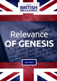 Relevance of Genesis DVD (Best of British Bible &  Science)
