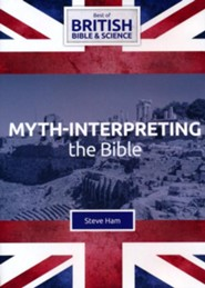 Myth-interpreting the Bible DVD (Best of British Bible & Science)