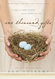 One Thousand Gifts: A Dare to Live Fully Right Where You Are - eBook