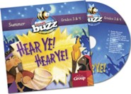 Buzz Grades 3&4: Hear Ye! Hear Ye! CD Summer 2020