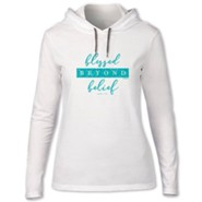 Blessed Beyond Belief, Hooded Long Sleeve Shirt, White, X-Large