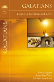 Galatians: Living in Freedom and Love