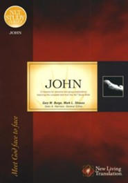 John, Meet God Face to Face: NLT Study Series