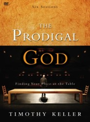 The Prodigal God DVD Finding Your Place At the Table