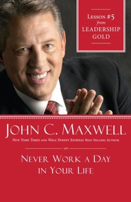 Chapter 5: Never Work A Day In Your Life - eBook