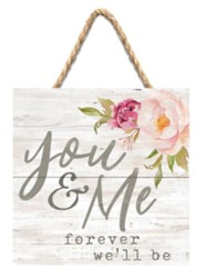 You & Me Forever We'll Be Jute Hanging Decor