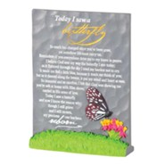 Today I Saw a Butterfly Tabletop Plaque