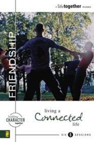 Friendship: Living a Connected Life - eBook