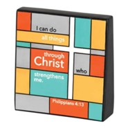I Can Do All Things Through Christ Tabletop Plaque