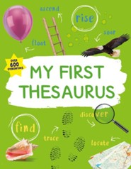 My First Thesaurus: The Ideal A-Z for Young Children