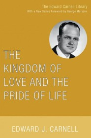 The Kingdom of Love and the Pride of Life