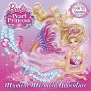 Magical Mermaid Adventure: Barbie, the Pearl Princess   -Picutre Storybook