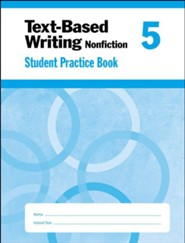 Text-Based Writing, Grade 5 Student Workbook
