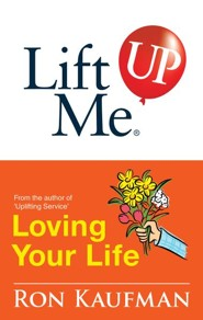 Lift Me UP! Loving Your Life: Positive Quotes and Personal Notes to Bring You Joy and Pleasure! - eBook
