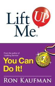 Lift Me UP! You Can Do It: Inspiring Quotes and Uplifting Notes to Keep You Going Strong! - eBook
