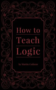 How to Teach Logic