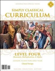 Simply Classical Curriculum Manual: Level 4