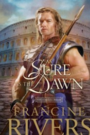 As Sure As The Dawn, Mark Of The Lion Series #3