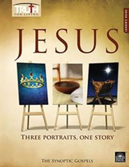 Truth for Living: Jesus - Three Portraits, One Story, Leader's Guide
