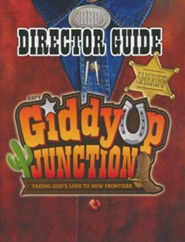 GiddyUp Junction: Director Guide