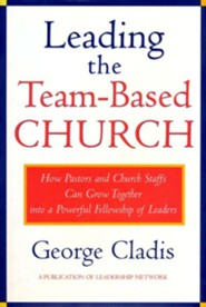 Leading the Team Based Church