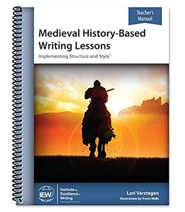 Medieval History-Based Writing Lessons (Teacher's Manual; 5th Edition)