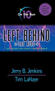 On the Run, Left Behind: The Kids #10