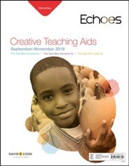 Echoes: Elementary Creative Teaching Aids, Fall 2018
