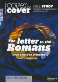 Letter to the Romans: Good News for Everyone (Cover to Cover Bible Study Guides)