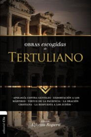 Obras Escogidas de Tertuliano, Selected Works of Tertulian