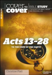 Acts 13-28: To the Ends of the Earth (Cover to Cover Bible Study Guides)
