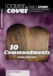 10 Commandments: Living God's Way, Cover to Cover Bible Study Guides