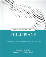 Philippians - Kerux: A Commentary for Biblical Preaching and Teaching