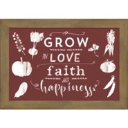 Grow in Love and Faith Framed Art