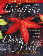 Living Fully, Dying Well: Participan's Guide