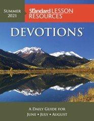 Standard Lesson Quarterly: Devotions &#174, Summer 2021